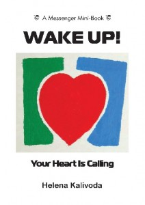 Wake Up! Your Heart is Calling.
